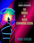The Media of Mass Communication 2003 Update