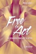Free to Act An Integrated Approach to Acting