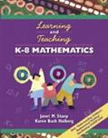 Learning and Teaching K-8 Mathematics