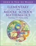 Elementary and Middle School Mathematics Teaching Developmentally