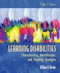Learning Disabilities Characteristics, Identification, and Teaching Strategies