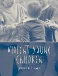 Violent Young Children