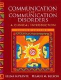 Communication and Communication Disorders: A Clinical Introduction (2nd Edition)