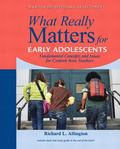 What Really Matters for Middle School Readers: From Research to Practice (What Really Matter...