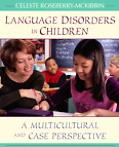 Language Disorders in Children A Multicultural and Case Perspective