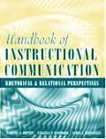 Handbook of Instructional Communication Rhetorical and Relational Perspectives
