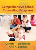 Comprehensive School Counseling Programs K-12 Delivery Systems in Action