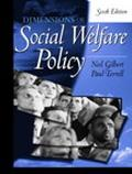 Dimensions of Social Welfare Policy (6th Edition)