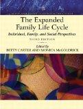 The Expanded Family Life Cycle: Individual, Family, and Social Perspectives (An Allyn & Baco...