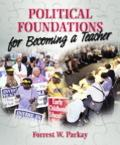 Political Foundations For Becoming A Teacher