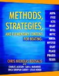 Methods, Strategies, And Elementary Content For Beating Aepa, Ftce, Icts, Msat, Mtel, Mttc, ...