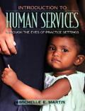 Introduction to Human Services Through the Eyes of Practice Settings