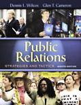 Public Relations: Strategies and Tactics (8th Edition)