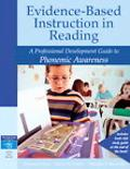 Evidence-based Instruction in Reading A Professional Development Guide to Phonemic Awareness