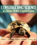 Constructing Science in Elementary Classrooms, MyLabSchool Edition