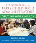 Handbook for Early Childhood Administrators Directing With a Mission