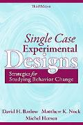 Single Case Experimental Designs