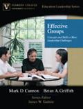 Effective Groups Concepts and Skills to Meet Leadership Challenges