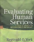 Evaluating Human Services