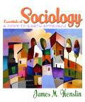 Essentials of Sociology: A Down-to-Earth Approach, 7th Edition (MySocLab Series)
