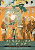 Latin America and Its People To 1830