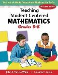 Teaching Student-centered Mathematics: Grades 5-8