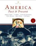 America Past and Present, Volume 1 (to 1877) Value Package (includes MyHistoryLab with E-Boo...