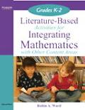 Literature-Based Activities Integrating Mathematics with Other Content Areas K-2