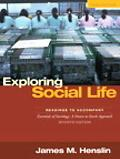 Exploring Social Life Readings to Accompany Essentials of Sociology A Down-to-Earth Approach