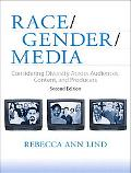 Race, Gender, Media: Considering Diversity Across Audiences, Content, and Producers