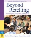 Beyond Retelling Reading, Writing in Higher-level Thinking