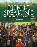 Public Speaking: An Audience-Centered Approach (7th Edition)