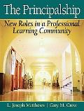 The Principalship: New Roles in a Professional Learning Community