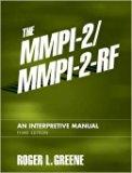 The MMPI-2/MMPI-2-RF Exam Copy 3rd ed. An Interpretive Manual