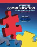 Strategic Communication in Business and the Professions (6th Edition)