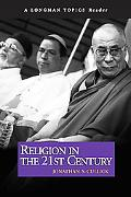 Religion in the 21st Century ( a Longman Topics Reader)
