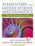 Elementary and Middle School Mathematics: Teaching Developmentally (7th Edition)