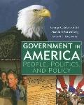 Goverment in America: People, Politics, and Policy