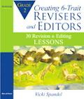Creating 6-Trait Revisers and Editors for Grade 2: 30 Revision and Editing Lessons