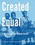 Created Equal: A History of the United States: From 1865, Vol. 2