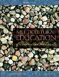 Multicultural Education of Children and Adolescents (5th Edition)