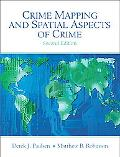Crime Mapping and Spatial Aspects of Crime (2nd Edition)