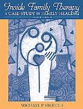 Inside Family Therapy: A Case Study in Family Healing (2nd Edition)