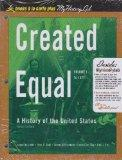 Created Equal: A Social and Political History of the United States, Volume I, Unbound (for B...
