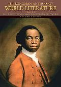 The Longman Anthology of World Literature, Volume D: The Seventeenth and Eighteenth Centurie...