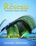 Reseau: Communication, Inegration, Intersections (Annotated Instructor's Edition)