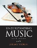 Understanding Music (6th Edition)