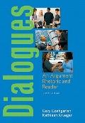 Dialogues: An Argument Rhetoric and Reader Value Package (includes MyCompLab NEW Student Acc...