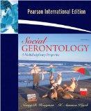 Social Gerontology: A Multidisciplinary Perspective - Eighth Edition (International Edition)