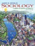 Sociology: A Down-to-Earth Approach Value Package (includes Life in Society: Readings to Acc...
